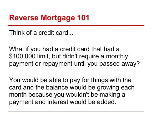 Reverse Mortgage 101 Slide 2
