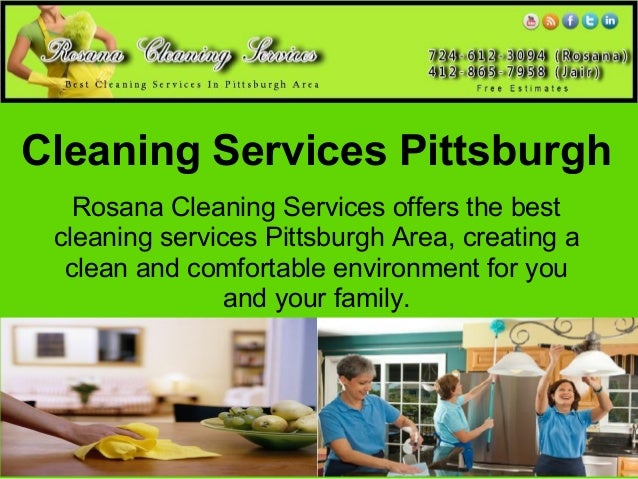 Cleaning Services Pittsburgh   Rosana Cleaning Services offers the best cleaning services Pittsburgh Area, creating a  cle...
