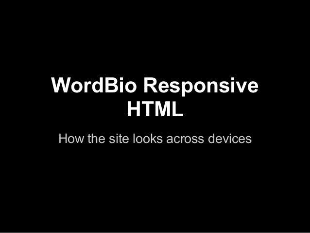 WordBio ResponsiveHTMLHow the site looks across devices