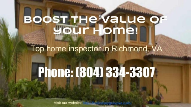 Boost the value of your home! Top home inspector in Richmond, VA  Phone: (804) 334-3307 Visit our website: http://thelinds...