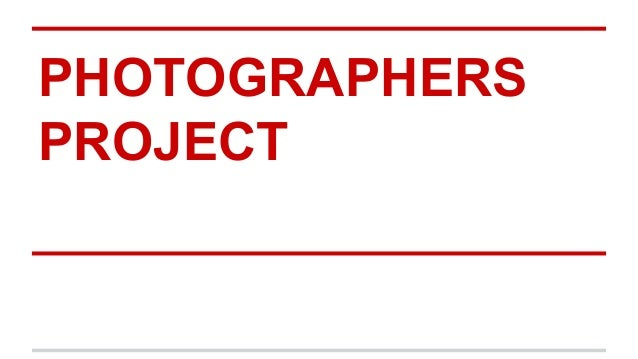 PHOTOGRAPHERS PROJECT