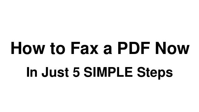 How to Fax a PDF Now In Just 5 SIMPLE Steps
