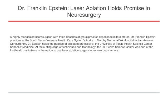 Dr Franklin Epstein Laser Ablation Holds Promise In