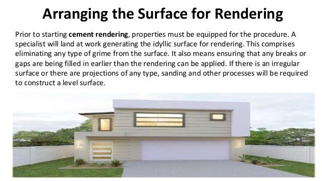 Arranging the Surface for Rendering Prior to starting cement rendering, properties must be equipped for the procedure. A s...
