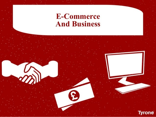 E-Commerce And Business
