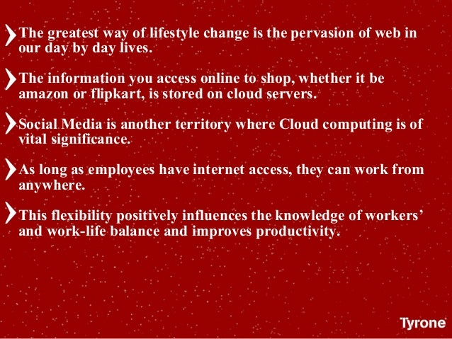 The greatest way of lifestyle change is the pervasion of web in our day by day lives. The information you access online to...