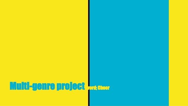 Multi-genre project word; Cheer