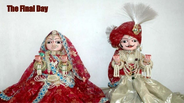 Final Celebration On the last day a procession visits a garden, bawdi or johad or well with the idols of Isar and Gauri, p...
