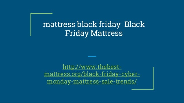 mattress black friday black friday mattress httpwwwthebest mattress - Cyber Monday Mattress Deals