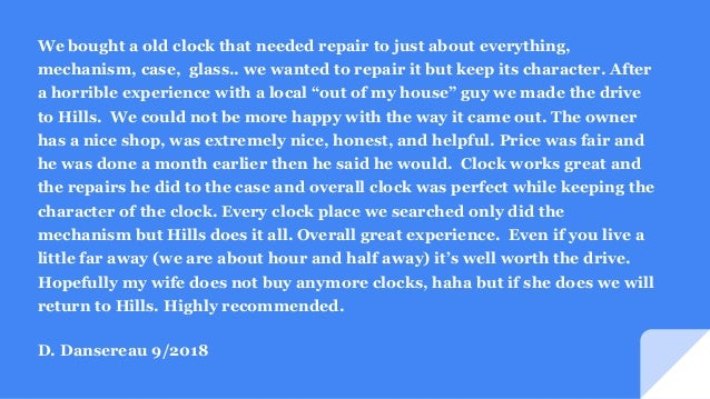 Hills Clock Shop Testimonials Slide 2
