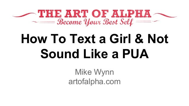 pua text message flirting Texting guide for the pua one way i flirt over text is to send messages that will compel her to write back it's like playing a little game.