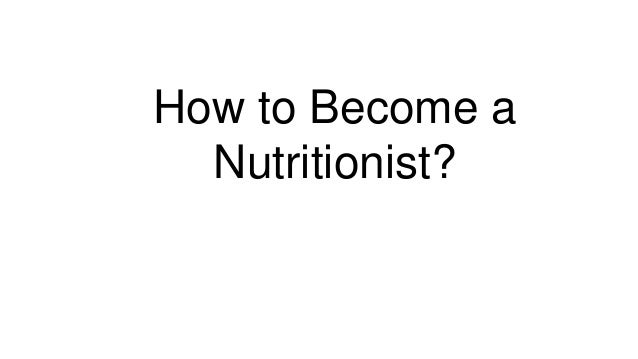 how to become a nutritionist, Human Body