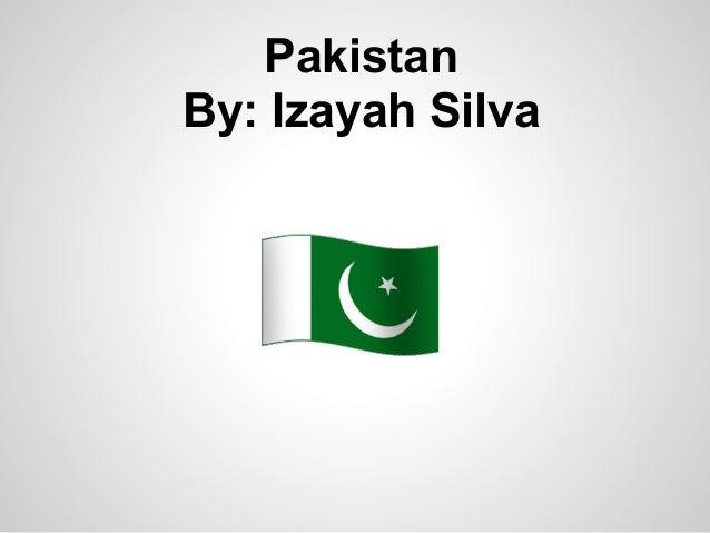 PakistanBy: Izayah Silva