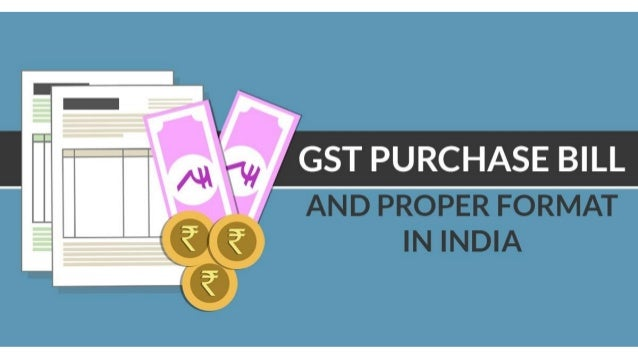 GST Purchase Bill (Invoice) Format for Indian Assesses