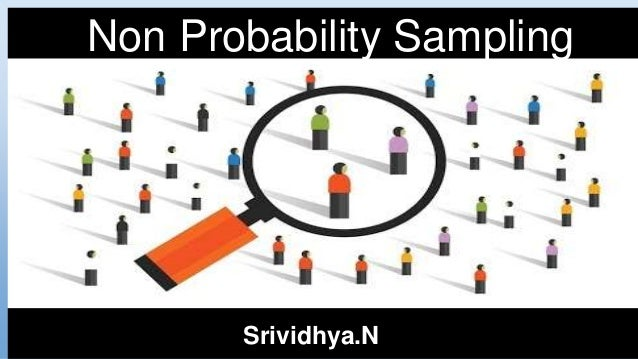 Non Probability Sampling Srividhya.N