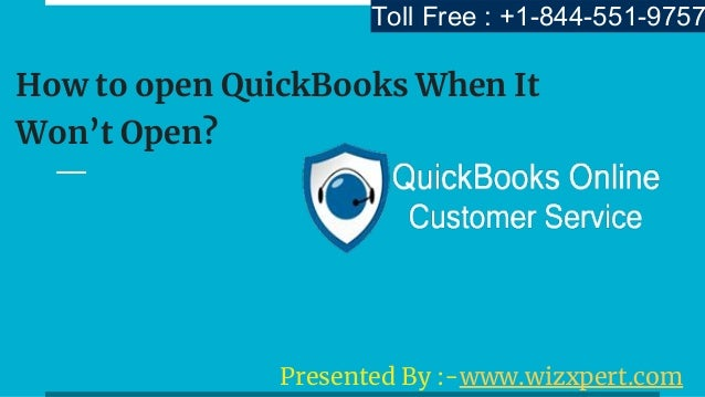 How to open QuickBooks When It Won't Open?