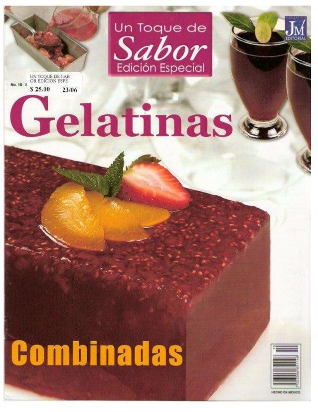 Un toque de sabor # 10 edición especial gelatinas combinadas