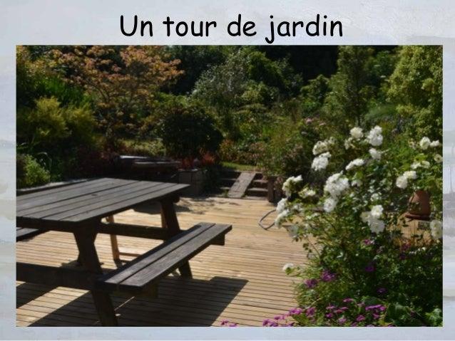 Un tour de jardin