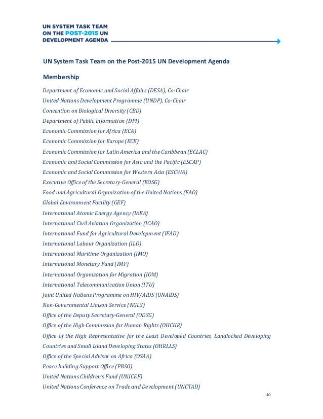 40UN System Task Team on the Post-2015 UN Development AgendaMembershipDepartment of Economic and Social Affairs (DESA), Co...