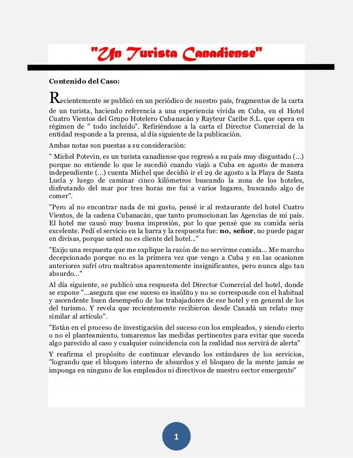 """""""Un Turista Canadiense""""<br />Contenido del Caso:<br />Recientemente se publicó en un periódico de nuestro país, fragmentos..."""