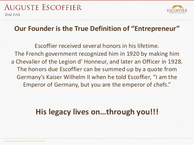 """auguste escoffier essay Essay on auguste escoffier auguste escoffier is considered the """"chef of kings and king of chefs"""" by many people this is because he was one of the greatest modern chefs having changed the outlook of not only french cuisine but cuisine in general."""