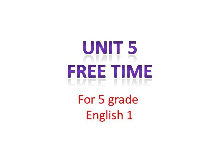 For 5 grade English 1