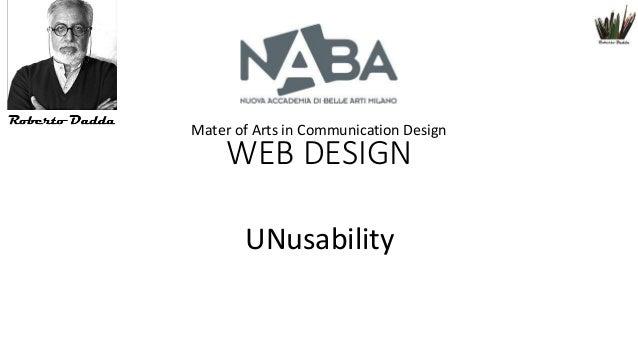 Mater of Arts in Communication Design  WEB DESIGN UNusability