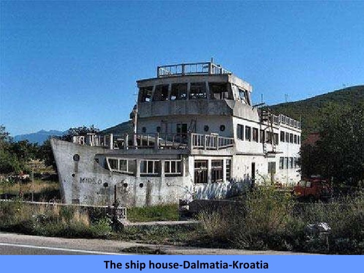 The ship house-Dalmatia-Kroatia