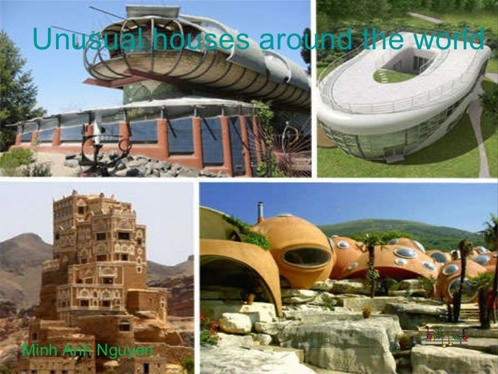 Unusual houses around the world for Houses around the world