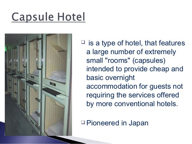 Unusual types of hotels