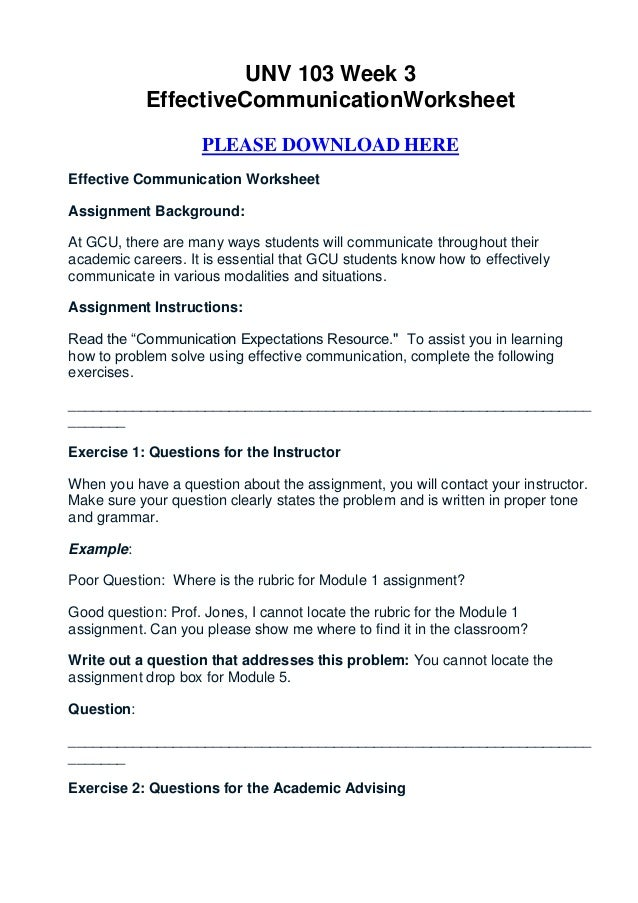 ... effective communication worksheet. UNV 103 Week 3 EffectiveCommunicationWorksheet PLEASE DOWNLOAD HEREEffective ...