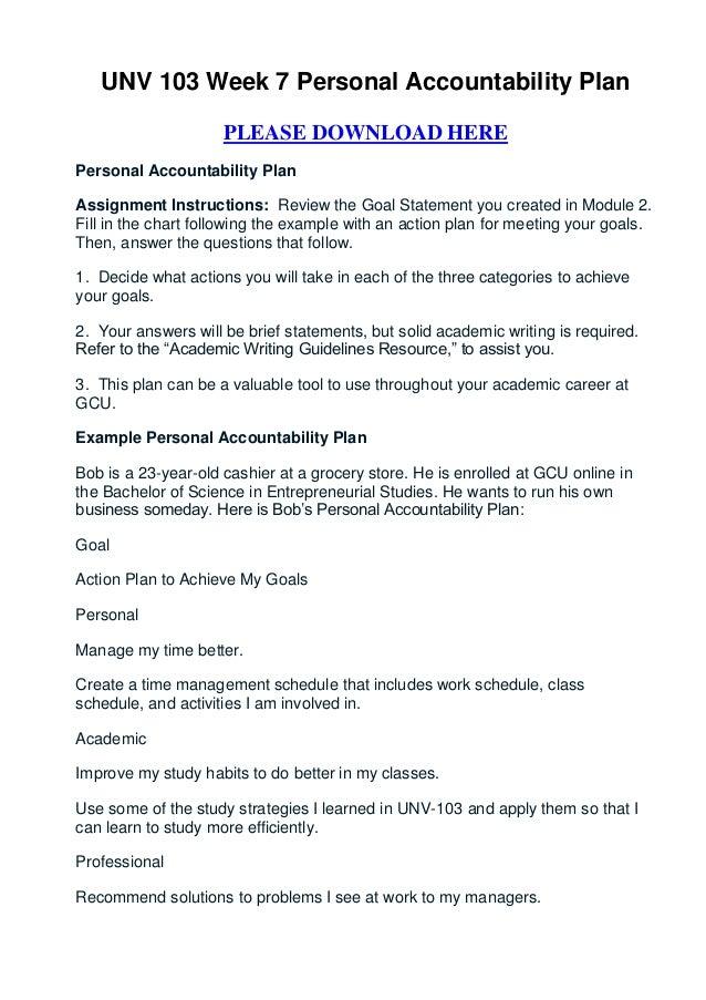 unv week personal accountability plan unv 103 week 7 personal accountability plan please herepersonal accountability planassignment