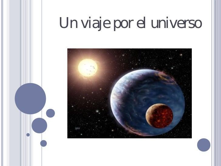 Un viaje por el universo