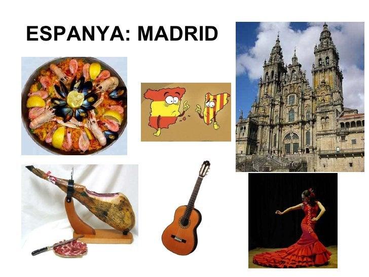 ESPANYA: MADRID