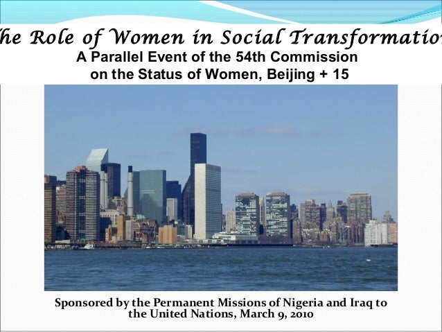 he Role of Women in Social Transformation        A Parallel Event of the 54th Commission          on the Status of Women, ...