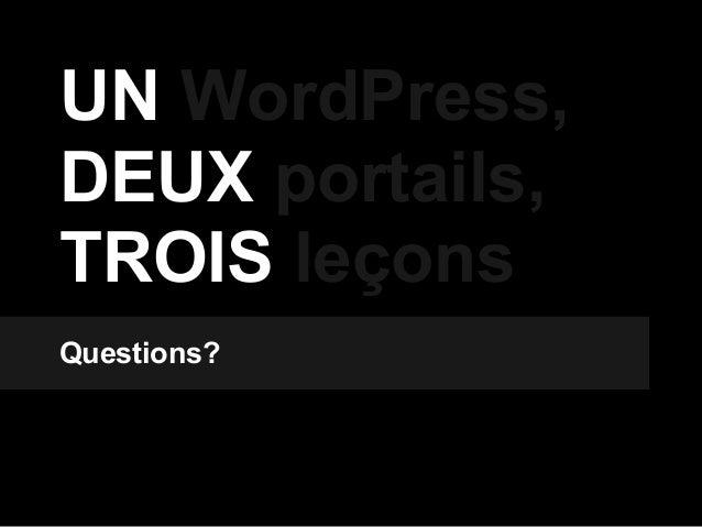 UN WordPress, DEUX portails, TROIS leçons