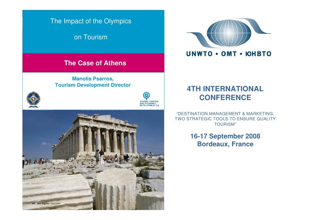 The Impact of the Olympics               on Tourism   Olympics & Tourism: If you do them well, they will come: The Case of...