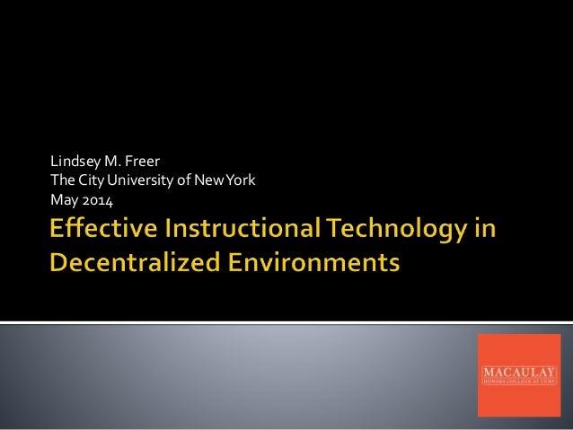 Lindsey M. Freer The City University of NewYork May 2014