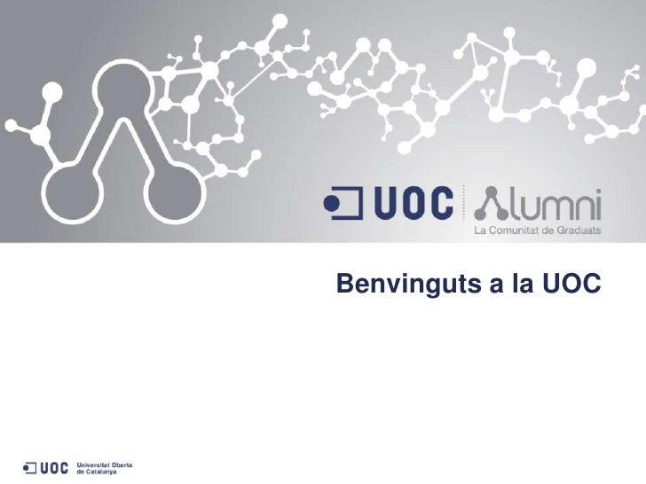 Benvinguts a la UOC <br />