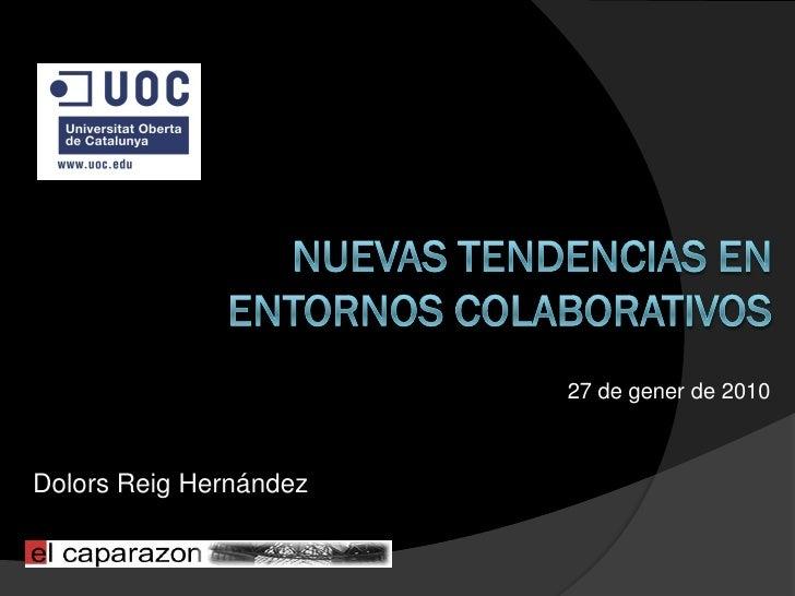 27 de gener de 2010    Dolors Reig Hernández