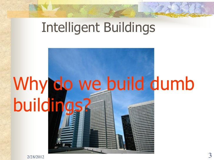 intelligent buildings Intelligent buildings 271 likes intelligent buildings, llc, is a smart real estate services company founded in 2004 intelligent buildings provides.