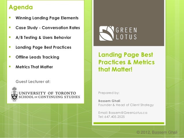 Landing Page Best Practices & Metrics that Matter! Prepared by: Bassem Ghali Founder & Head of Client Strategy Email: Bass...