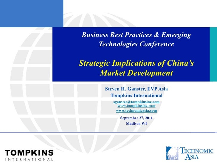 Business Best Practices & Emerging     Technologies ConferenceStrategic Implications of China's      Market Development   ...