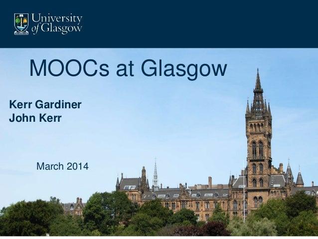 Kerr Gardiner John Kerr MOOCs at Glasgow March 2014