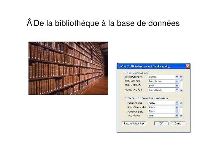 De la bibliothèque à la base de données