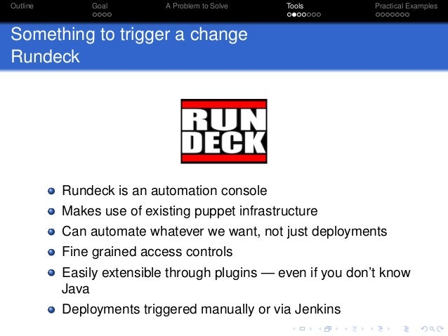 Building a loosely coupled toolchain with Rundeck and Puppet