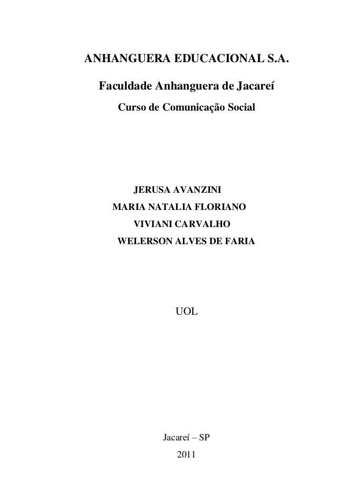 ANHANGUERA EDUCACIONAL S.A. Faculdade Anhanguera de Jacareí    Curso de Comunicação Social       JERUSA AVANZINI   MARIA N...
