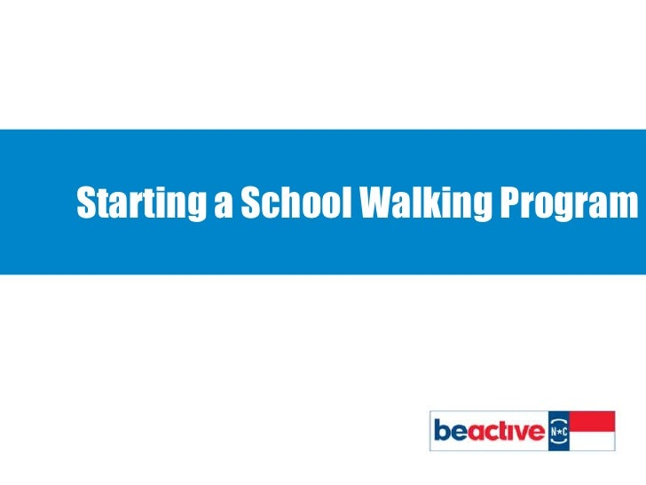 Starting a School Walking Program <br />