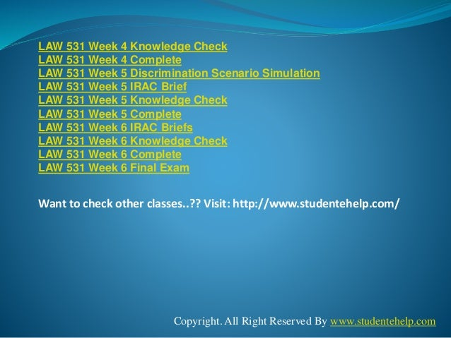 week 6 law 531 Wwwstudentwhizcom provides latest uop tutorial courses that would definitely lead you to success we provide law 531 week 6 knowledge check question, answers and.