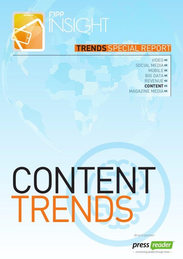 TRENDS SPECIAL REPORT VIDEO SOCIAL MEDIA MOBILE BIG DATA REVENUE CONTENT MAGAZINE MEDIA CONTENT TRENDSBrand partner